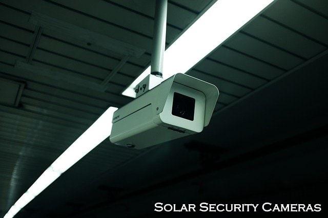 Solar Security Cameras