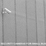 Best security cameras for small business